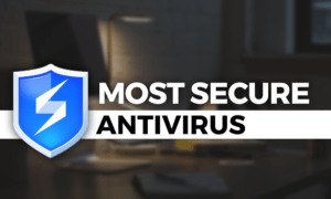 most-secure-antivirus