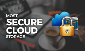 Most Secure Cloud Storage