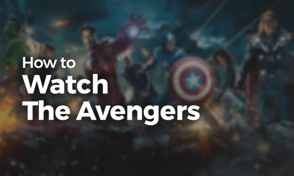 How to Watch The Avengers