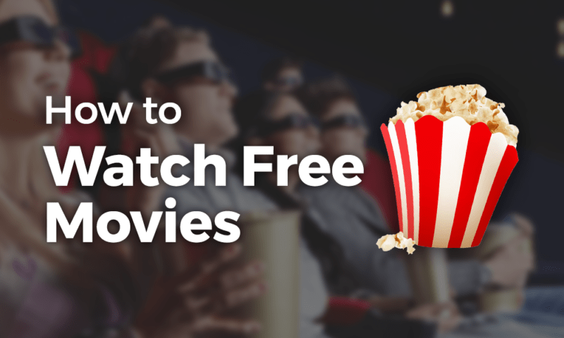 How to Watch Free Movies