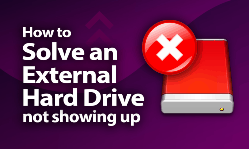 How to Solve an External Hard Drive Not Showing Up in 2019