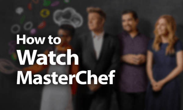 How to Watch MasterChef Online