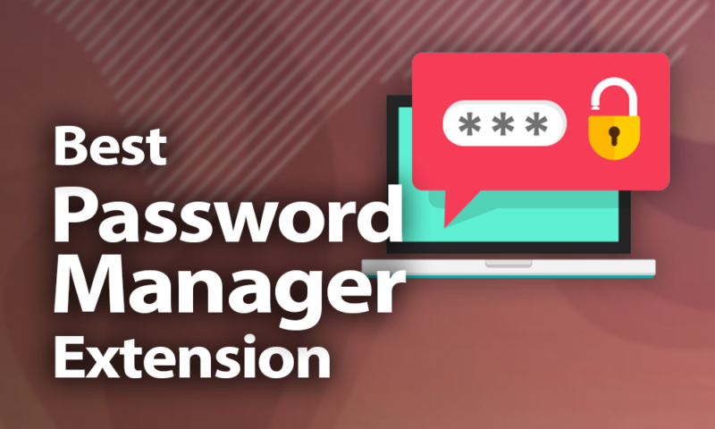 Best Password Manager Extensions